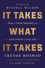 It Takes What It Takes Trevor Moawad