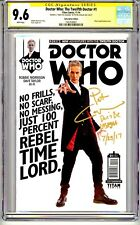 DR. WHO THE TWELFTH DOCTOR #1 CGC SS PHOTO COVER QUOTE COMMENT REMARK RARE!