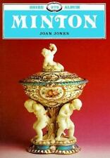 Minton: The First Two Hundred Years of Design & Production Shire Albums