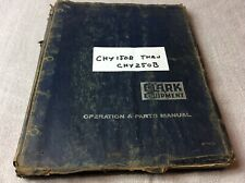 Clark Equipment Operators Manual For Chy150b Thru Chy250b Amp Series 53 Engine