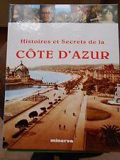HISTOIRES ET SECRETS DE LA CÔTE D'AZUR - TEXTE DE NOËL GRAVELINE - MINERVA 1994
