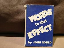 Words To The Effect by John Gould, 1948 Very Good Condition