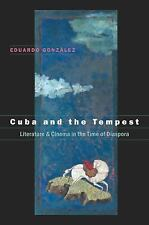 Cuba and the Tempest: Literature and Cinema in the Time of Diaspora (Envisioning
