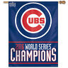 "CHICAGO CUBS 2016 WORLD SERIES CHAMPIONS 27""X37"" BANNER FLAG BRAND NEW WINCRAFT"