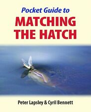 The Pocket Guide to Matching the Hatch New Paperback Book Peter Lapsley