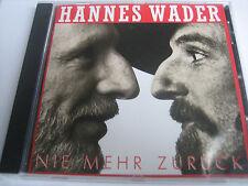 HANNES WADER - NIE MEHR ZURÜCK - CD - NEU - NUR OHNE FOLIE !!!