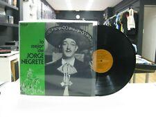 JORGE NEGRETE LP SPANISH LO MEJOR 1972 JUAN CHARRASQUEADO