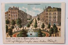 26973 Litho AK Gruß aus Köln Hohenstaufenring 1899 Pracht Boulevard Häuser