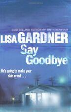 Say Goodbye,Lisa Gardner- 9781409117384