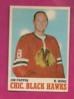 1969-70 OPC # 133 HAWKS JIM PAPPIN  EX+  CARD (INV# A1963)