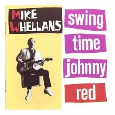 Swing Time Johnny Red - Mike Whellans (CD)