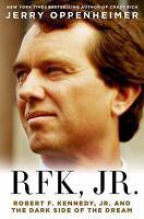 RFK, Jr. by Jerry Oppenheimer (2015, Hardcover)
