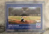 2019 Topps 150 Years of Baseball Card # 11 - Hank Aaron - Historic Moments !!!