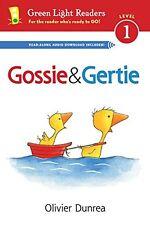 Gossie and Friends Gossie and Gertie (Reader) by Olivier Dunrea (2014 Paperback)