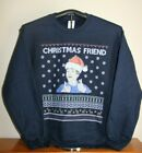 CHRISTMAS FRIEND- Ugly Christmas Sweater-like Sweatshirt, Medium, Blue