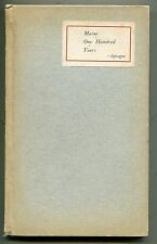 Maine One Hundred Years 1820-1920 Signed Copy J Sprague