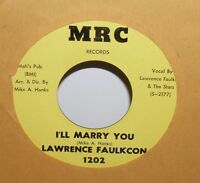 LAWRENCE FAULKCON - Marry You MRC -  Northern Soul 45 rpm  - Mike Hanks