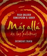 Mas allade las palabras, Intermediate Spanish