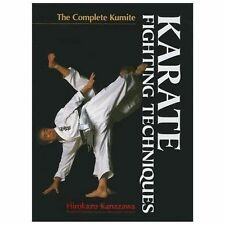 Karate Fighting Techniques: The Complete Kumite (Hardback or Cased Book)
