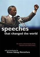Speeches That Changed the World: Book, Simon Sebag Montefiore