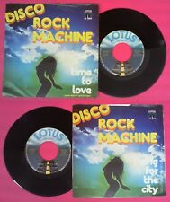 LP 45 7'' DISCO ROCK MACHINE Time to love Living for the city 1978 no cd mc dvd