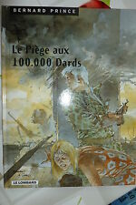 BD bernard prince n°15 le piege aux 100000 dards réédition 2000 TBE hermann greg