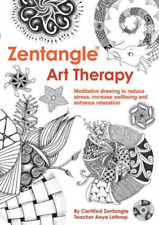 Anya Lothrop, Czt-Zentangle Art Therapy BOOK NEW