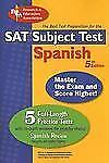 SAT II - Subject Test : Spanish (REA)