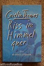 Caitlin Thomas (Frau von Dylan Thomas): Riss im Himmel quer. Autobiograf. Roman