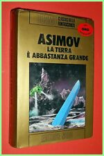 COSMO ORO N. 16 LA TERRA E' ABBASTANZA GRANDE ISAAC ASIMOV ED.NORD