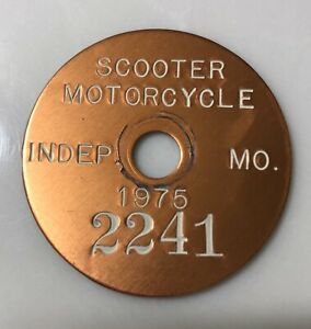 1975 City Motorcycle Scooter Tag Independence Missouri Round Aluminum Vintage