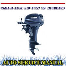 YAMAHA E9.9C 9.9F E15C 15F OUTBOARD WORKSHOP SERVICE REPAIR MANUAL ~ DVD