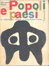 MEAD Margaret - Popoli e paesi. Feltrinelli, 1962