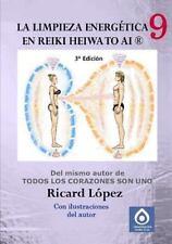 La Limpieza Energética en Reiki Heiwa to Ai R by Ricard La3pez (2013, Paperback)