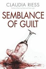 Semblance Of Guilt, , Riess, Claudia, Excellent, 2016-03-30,
