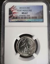 2016-D 25C FORT MOULTRIE NGC MS 67