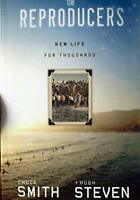Reproducers : New Life for Thousands Paperback Chuck Smith and Hugh Steven