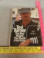 TED TURNER Man Behind the Mouth - Vaughan, Roger - First Edition