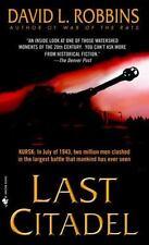 LAST CITADEL - ROBBINS, DAVID L. - NEW PAPERBACK BOOK