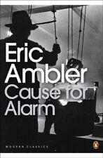 Cause for Alarm (Penguin Modern Classics)-Eric Ambler, John Preston