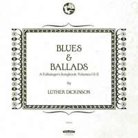 Luther Dickinson - Blues & Ballads (A Folksinger S Songbook) Volu Neuf CD