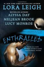Enthralled: By Lora Leigh, Alyssa Day, Meljean Brook, Lucy Monroe