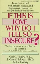 If This Is Love, Why Do I Feel So Insecure?: Learn How to Deal With Anxiety, Jea