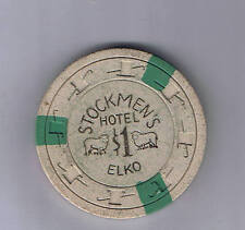 Stockmen's Hotel $1.00 Casino Chip Elko Nevada 1950