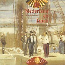 NEDERLAND EN JAPAN (BIJZONDERE BETREKKINGEN 1600-1868) - Alan Lemmers