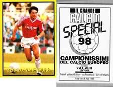 Vanenburg (Holland) Rare Italian Issue 1988 Football! New! Grande Calcio n.98