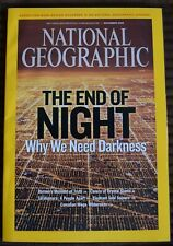 NATIONAL GEOGRAPHIC MAGAZINE - NOVEMBER 2008 - THE END OF NIGHT