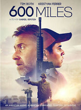 600 Miles DVD NEW Tim Roth Kristyan Ferrer 2016 Action, Adventure SEALED !