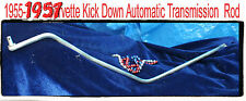 Corvette 1955 1956 1957 Transmission Kick down long rod for  automatic shifter