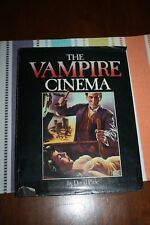 The Vampire Cinema - David Pirie-1984-3rd Edition is in Very Good to Fine Cond.